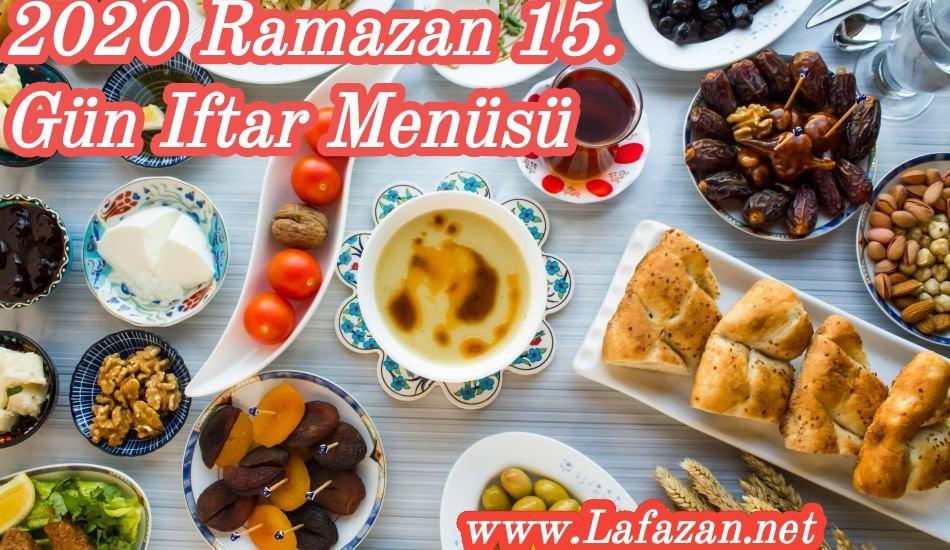 2020 Ramazan 15. Gün Iftar Menüsü