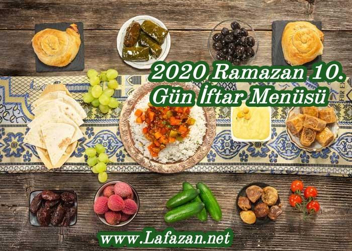 2020 Ramazan 10. Gün İftar Menüsü