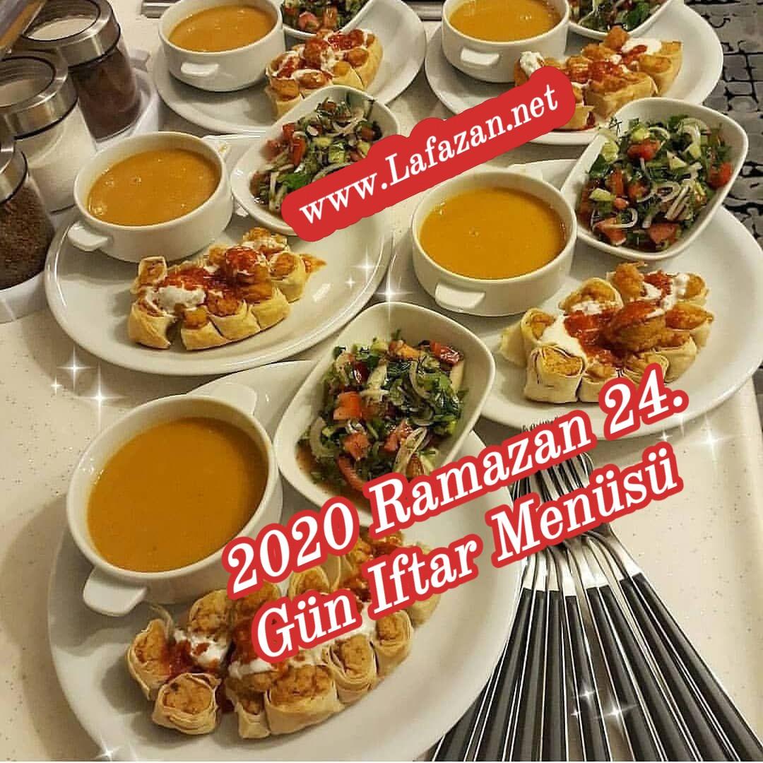 2020 Ramazan 24. Gün Iftar Menüsü