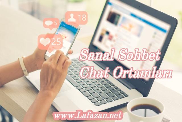 Sanal Sohbet Chat Ortamları