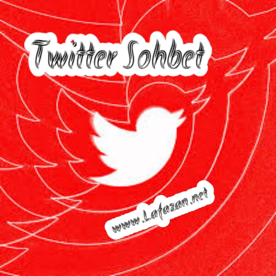 Twitter Sohbet